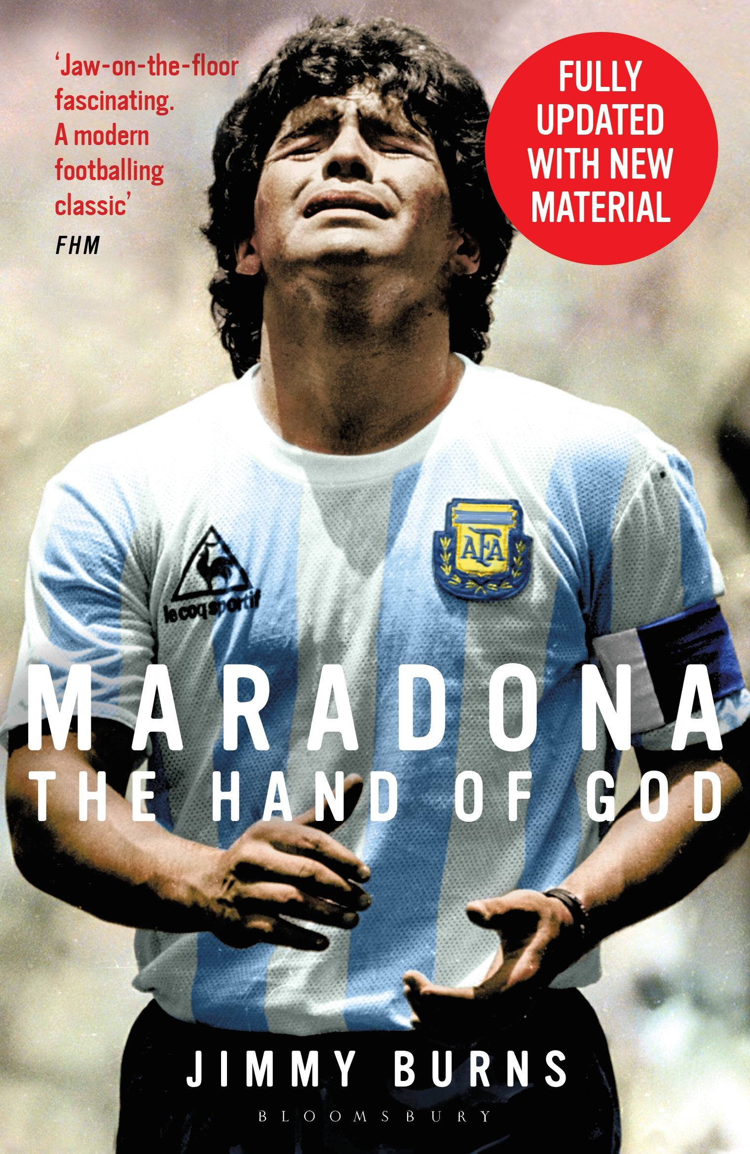 """Maradona: The Hand of God"" A conversation with JIMMY BURNS, OBE, on his biography of Diego Maradona"
